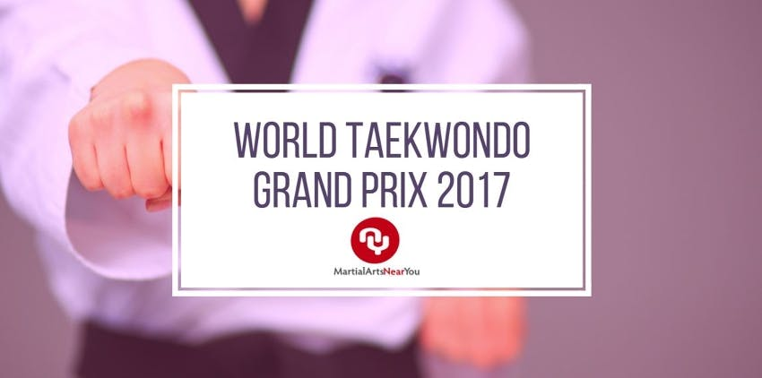 World Taekwondo Grand Prix 2017